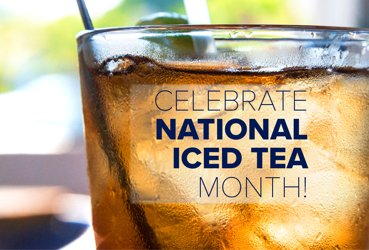 Celebrate National Iced Tea Month